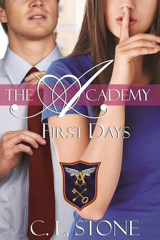 First Days (The Academy, #2)