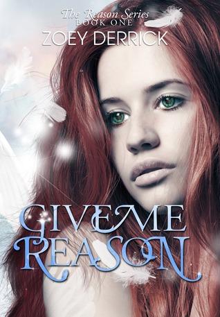 Give Me Reason (Reason #1)