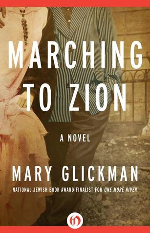 Book cover: Marching to Zion by Mary Glickman