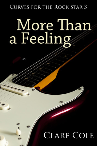 More Than a Feeling by Clare  Cole