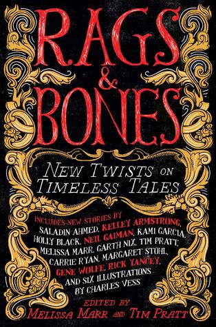 Rags & Bones: New Twists on Timeless Tales