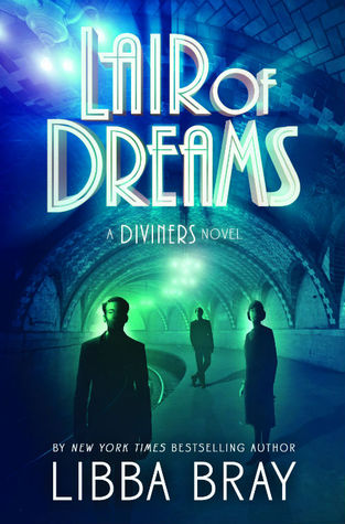 Lair of Dreams (The Diviners)