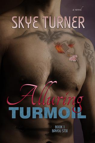 Alluring Turmoil (Bayou Stix, #1)