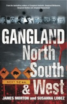 Gangland North, South & West by James Morton