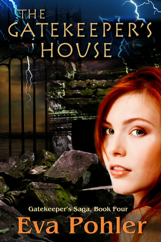 The Gatekeeper's House (Gatekeeper's Saga, #4)  - Eva Pohler