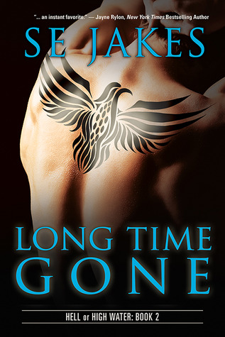 Review: Long Time Gone (Hell or High Water) by S.E.Jakes