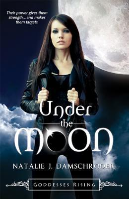 Under the Moon by Natalie J. Damschroder