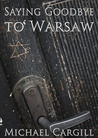 Saying Goodbye to Warsaw