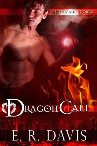 Dragon Call (Lunes & Lords, #1)
