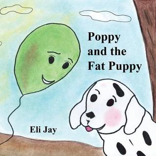Poppy and the Fat Puppy