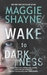Wake to Darkness (Brown and...