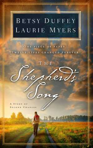 The Shepherd's Song by Betsy Duffey and Laurie Myers
