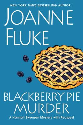 Blackberry Pie Murder (Hannah Swensen, #17)