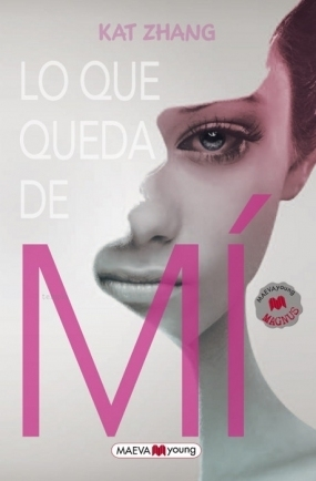 Lo que queda de mí (The Hybrid Chronicles, #1)