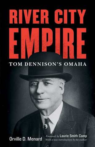River City Empire: Tom Dennison's Omaha