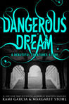 Dangerous Dream by Kami Garcia