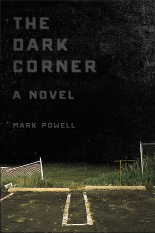 The Dark Corner: A Novel