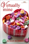 Virtually Mine: A love story