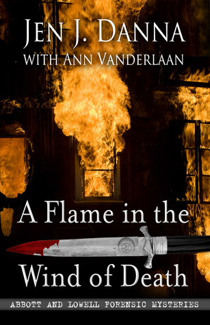 A Flame in the Wind of Death by Jen J. Danna