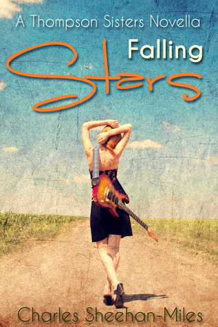 5 Stars for Falling Stars (Thompson Sisters #1.5) by Charles Sheehan-Miles