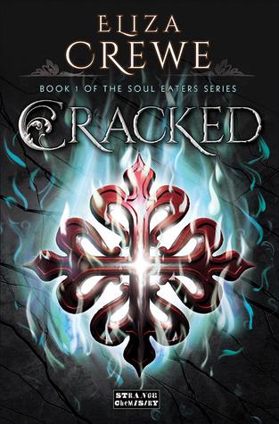 Cracked (Soul Eater, #1)