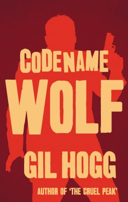Codename Wolf by Gil Hogg