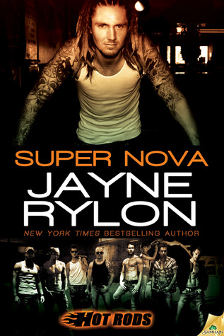 Super Nova (Hot Rods, #3)