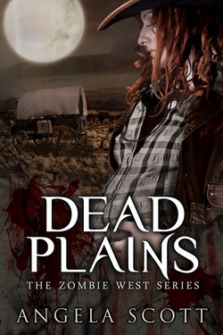 Dead Plains (The Zombie West Series, #3)