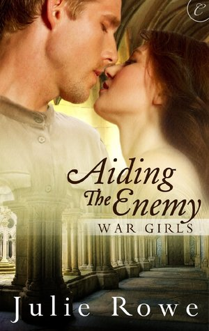 Aiding the Enemy by Julie Rowe