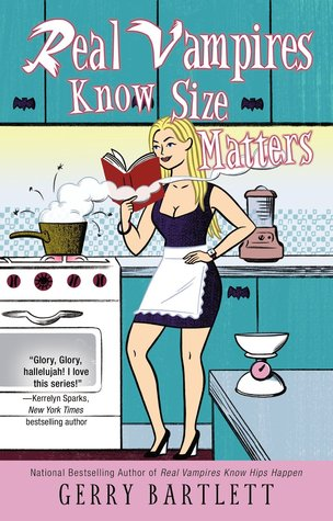Real Vampires Know Size Matters (Glory St. Clair, #10)