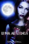 Luna Aeturnus (Luna Series, #2)
