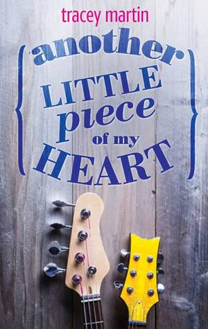 Blog Tour: Another Little Piece of My Heart by Tracey Martin – Dream Cast + Giveaway!