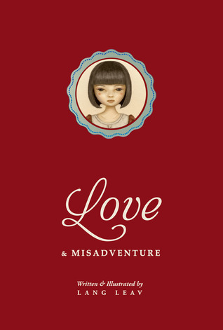 Poetry Review – Love & Misadventure by Lang Leav