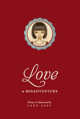 Poetry Review – Love & Misadventure by Lang Leav