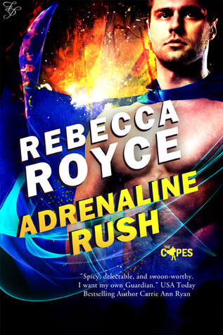 Adrenaline Rush by Rebecca Royce