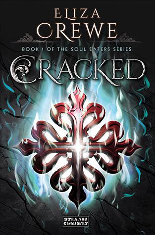 Cracked  (Soul Eater #1)
