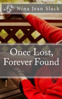 Once Lost, Forever Found (Volume #1)