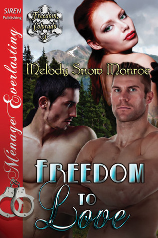 Freedom to Love (Freedom, Colorado #3)
