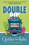 Double Dip (Davis Way Crime Caper #2)