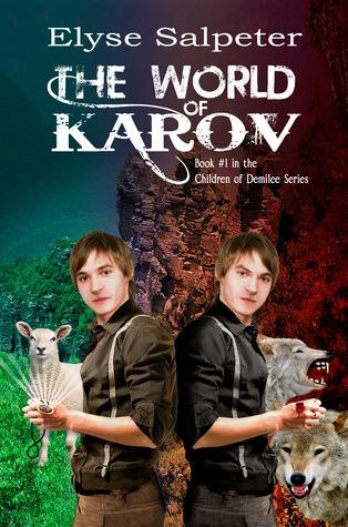 The World of Karov (Children of Demilee, #1)