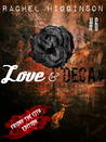 Love and Decay, Episode Six