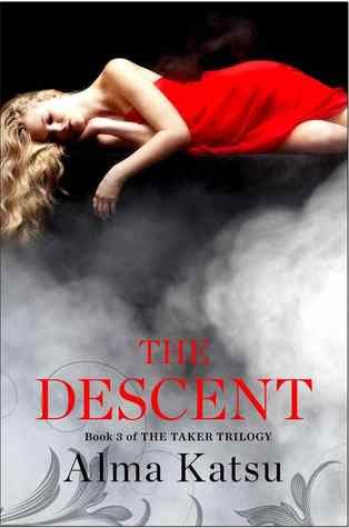 The Descent (The Taker, #3)