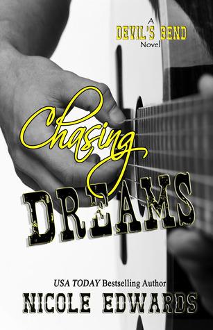 Chasing Dreams (Devil's Bend, #1)