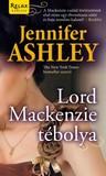 Lord Mackenzie tébolya (Mackenzie fivérek, #1)