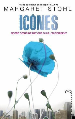 Icônes (Icônes, #1)