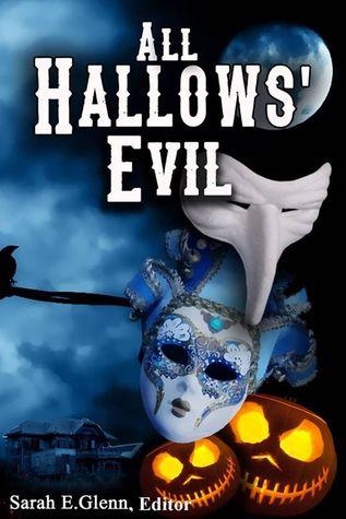 所有的Hallows'邪恶的Sarah E. Glenn