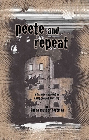 Peete and Repeat by Karen Musser Nortman