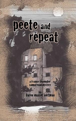 Peete and Repeat by Karen Musser Nortman