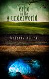 Echo in the Underworld