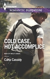 Cold Case, Hot Accomplice (Men of Wolf Creek, #1)